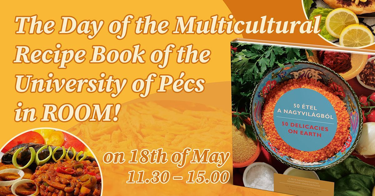 The Day of the Multicultural Recipe Book of the University of Pécs in ROOM