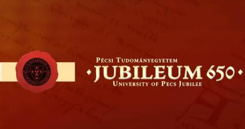 Jubilee 650 The University of Pécs celebrated the 650th jubilee of the foundation of the first university in Hungary in 2017